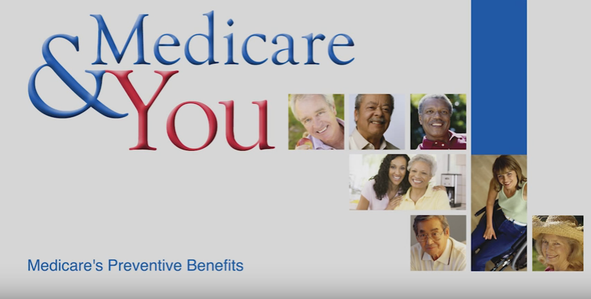 Medicare & You: Medicare's Preventive Benefits