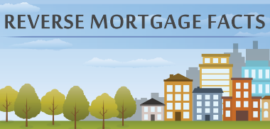 Reverse Mortgage Facts